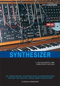 Synthesizer - Florian Anwander (ISBN 9783937841182)