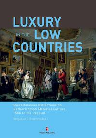 Luxury in the low countries - Unknown (ISBN 9789054877974)