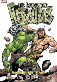 Incredible Hercules Vol. 1: Smash of the Titans - Greg Pak, Jeff Parker, Fred Van Lente, a.o. (ISBN 9780785139683)
