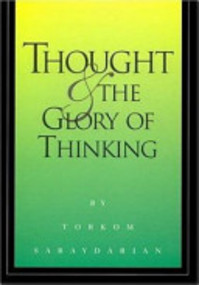 Thought & the Glory of Thinking - Torkom Saraydarian (ISBN 9780929874272)
