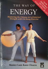 The Way of Energy - Kam Chuen Lam (ISBN 9781856750202)