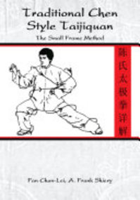 Traditional Chen Style Taijiquan - Fan Chun-Lei, Chun-Lei Fan, A. Frank Shiery (ISBN 9781425985851)