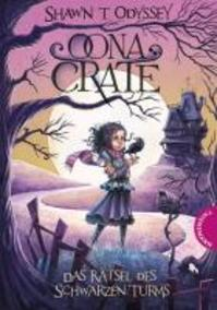 Oona Crate - Shawn Thomas Odyssey (ISBN 9783522183253)