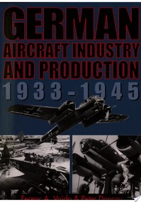 German Aircraft Industry and Production, 1933-1945 - Ferenc A. Vajda, Peter Dancey (ISBN 9781853108648)