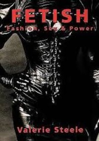 Fetish - Valerie Steele (ISBN 9780195090444)