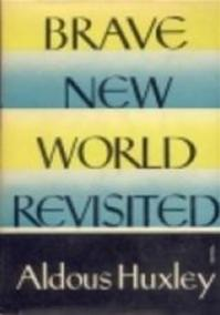 Brave new world revisited - Aldous Huxley (ISBN 9780586058541)
