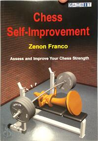 Chess Self-Improvement - Zenon Franco (ISBN 9781904600299)