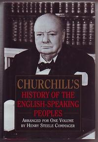 Churchill's History of the English-speaking Peoples - Winston Churchill, Henry Steele Commager (ISBN 9780517060193)