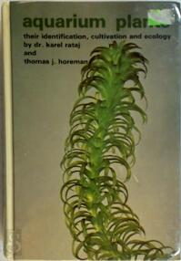 Aquarium Plants: Their Identification, Cultivation and Ecology - Dr. Karel Rataj (ISBN 0876664559)