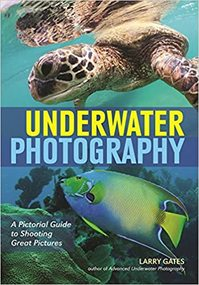 Underwater Photography - Larry Gates (ISBN 9781682031322)