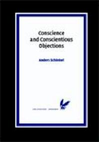 Conscience and Conscientious Objections