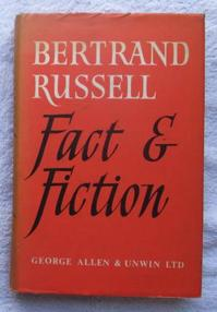 Fact and Fiction - Bertrand Russell