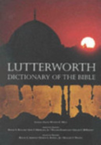 The Lutterworth Dictionary of the Bible - Watson E. Mills (ISBN 9780718829742)