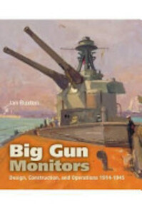 Big Gun Monitors - Ian Buxton (ISBN 9781848321243)