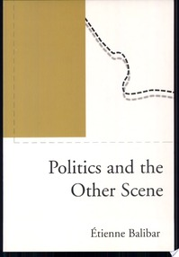 Politics and the Other Scene - Étienne Balibar, Christine Jones, Ernesto Laclau, James Swenson, Chris Turner (ISBN 9781859842676)