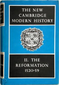 The New Cambridge Modern History Vol. 2: The Reformation 1520 1559 - G.R. Elton (ISBN 0521045428)