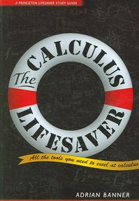 The Calculus Lifesaver - Adrian Banner (ISBN 9780691130880)