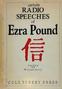 Certain Radio Speeches of Ezra Pound - Ezra Pound