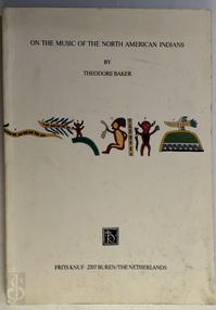 On the Music of the North American Indians - Theodore Baker