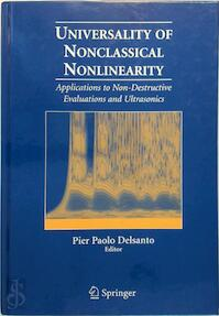 Universality of Nonclassical Nonlinearity - Pier Paolo Delsanto (ISBN 9780387338606)