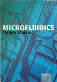 Introduction to Microfluidics - Patrick Tabeling (ISBN 9780198568643)