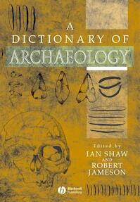 A Dictionary of Archaeology - Ian Shaw (ISBN 9780631235835)