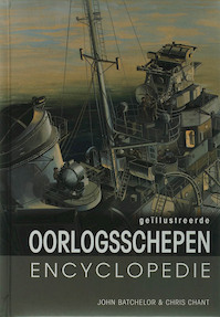 Geillustreerd oorlogsschepen encyclopedie - J. Batchelor, C. Chant (ISBN 9789036618441)