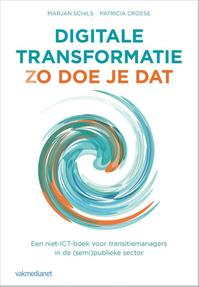 Digitale transformatie - Marjan Schils, Patricia Croese (ISBN 9789462761254)