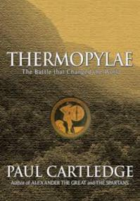 Thermopylae - The Battle that changed the world - Paul Cartledge (ISBN 9781585675661)