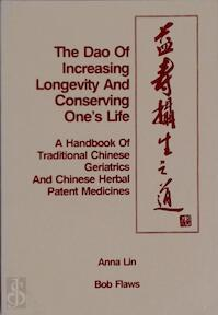 The Dao of Increasing Longevity and Conserving One's Life - Anna Lin, Bob Flaws (ISBN 9780936185248)