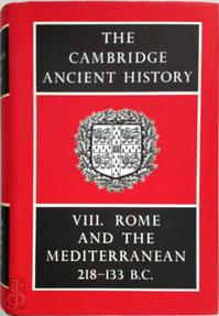 The Cambridge Ancient History. Vol. VIII. Rome and the Mediterranean, 218-133 B.C. - S.A Cook (ISBN 0521044901)