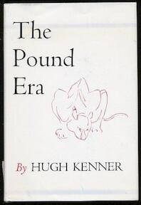 The Pound Era - Hugh Kenner (ISBN 9780520018600)