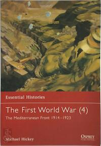 The First World War: The Mediterranean Front, 1914-1923 / Michael Hickey - Michael Hickey, Peter Simkins (ISBN 9781841763736)