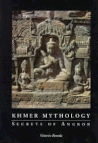 Khmer Mythology - Vittorio Roveda (ISBN 9780834804241)