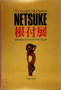 The Gould Collection of Netsuke - Royal Ontario Museum, Hugh Wylie (ISBN 9780888543400)