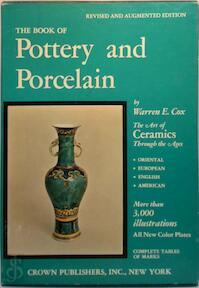 The Book of Pottery and Porcelain - Waren E. Cox (ISBN 051750541x)
