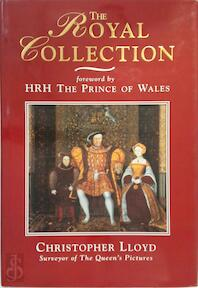 The Royal Collection - Christopher Lloyd, Charles (Prince Of Wales) (ISBN 9781856191722)