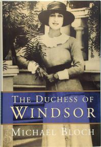 The Duchess of Windsor - Michael Bloch (ISBN 9780297835905)