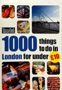 1000 Things to do in London for under £10 (ISBN 9781846701580)
