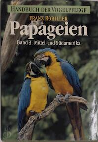 Papageien Band 3 - Franz Robiller (ISBN 9783800172078)