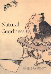 Natural Goodness - Philippa Foot, Griffin Professor Of Philosophy Emeritus At The University Of California Los Angeles And Honorary Fellow Philippa Foot (ISBN 9780198235088)