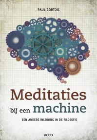 Meditaties bij een machine - Paul Cortois (ISBN 9789033488573)