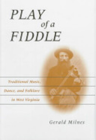 Play of a Fiddle - Gerald Milnes (ISBN 9780813120805)