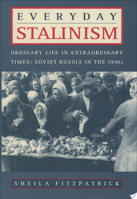 Everyday Stalinism - Sheila Fitzpatrick (ISBN 9780195050004)