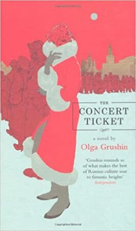The Concert Ticket - Olga Grushin