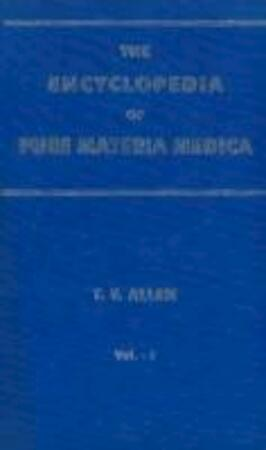 The Encyclopedia of Pure Materia Medica - Timothy Field Allen