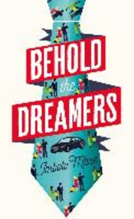 Behold the Dreamers - Imbolo Mbue