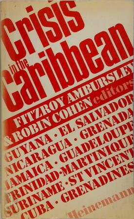 Crisis in the Caribbean - Fitzroy Ambursley, Robin Cohen