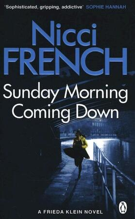 Sunday Morning Coming Down - Nicci French