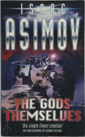 The Gods Themselves - Isaac Asimov